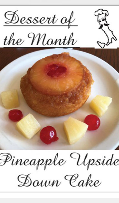 Dessert of the month - Pineapple Upside Down Cake